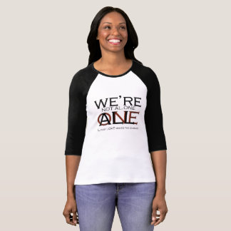 """We're Not Alone, We're ALL ONE"" by Michael Crozz T-Shirt"