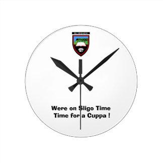 Were on Sligo Time-Time for a Cuppa Round Clock