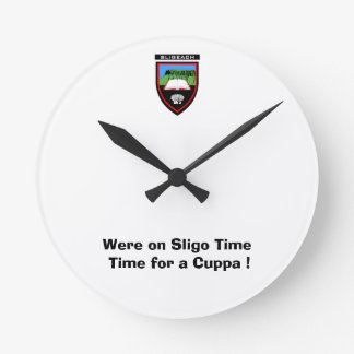 Were on Sligo Time-Time for a Cuppa Wall Clock