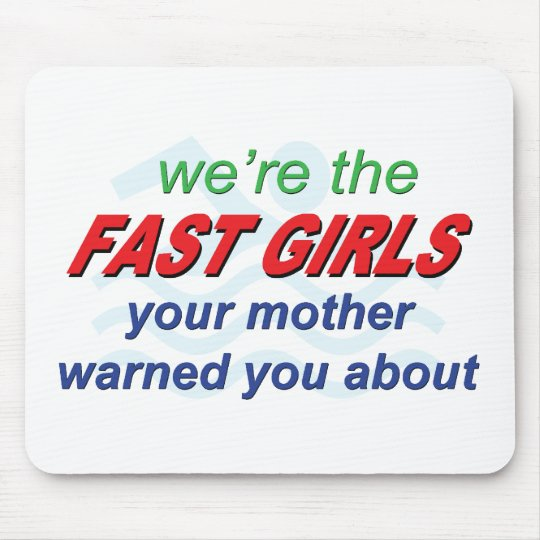 We're the fast girls mouse mat