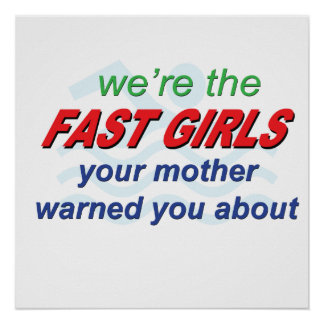 We're the fast girls poster