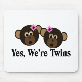 We're Twins 2 Girls Monkeys Mouse Pad