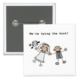 We're Tying the Knot Pinback Button