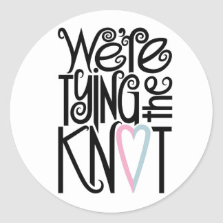 We're Tying the Knot Sticker
