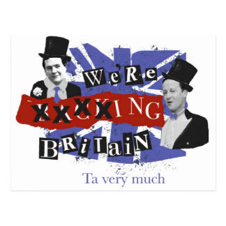 We're xxxxing Britain, ta very much Postcard