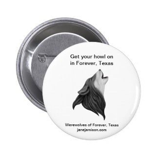 Werewolves of Forever Texas button