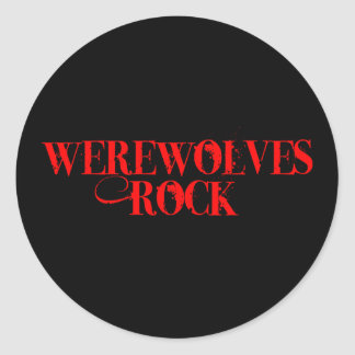 Werewolves Rock Round Stickers