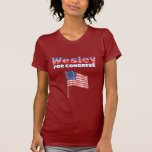 Wesley for Congress Patriotic American Flag Tee Shirts