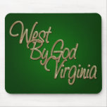 West by God Virginia_2 Mouse Pad