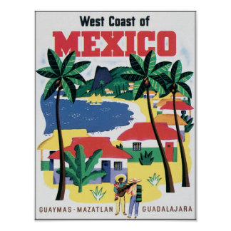 West Coast of Mexico Guaymas, Mazatlan, Guadalajar Poster