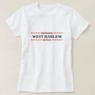 WEST HARLEM - My Home - Manhattan, NYC T-Shirt