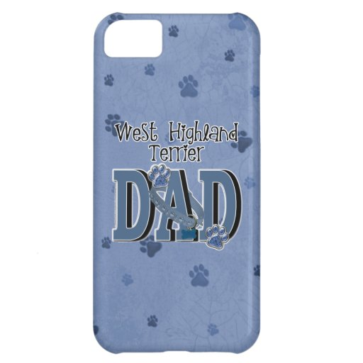 West Highland Terrier DAD iPhone 5C Case