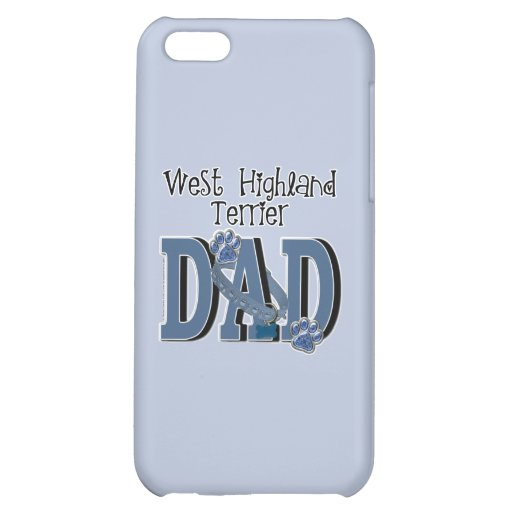 West Highland Terrier DAD Case For iPhone 5C