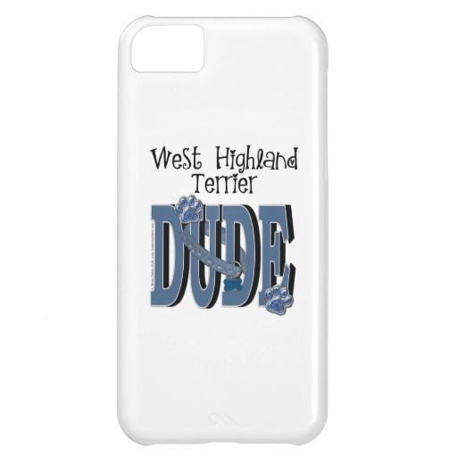 West Highland Terrier DUDE Case For iPhone 5C