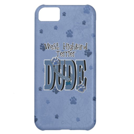 West Highland Terrier DUDE Cover For iPhone 5C