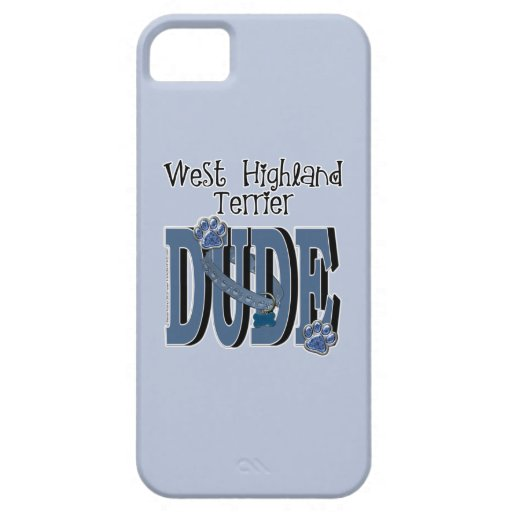 West Highland Terrier DUDE iPhone 5 Cases