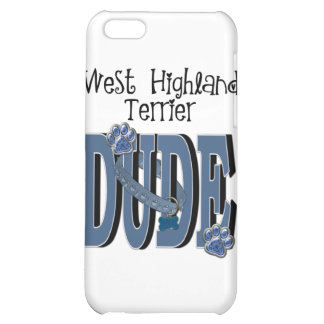 West Highland Terrier DUDE iPhone 5C Covers