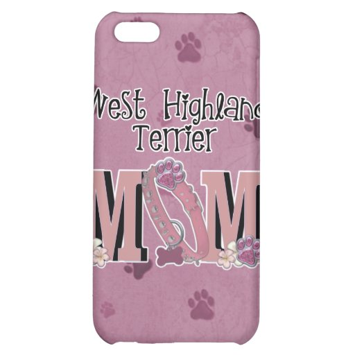 West Highland Terrier MOM iPhone 5C Cases