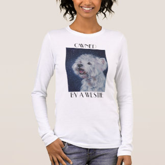 West Highland Terrier Shirt OWNED BY A WESTIE