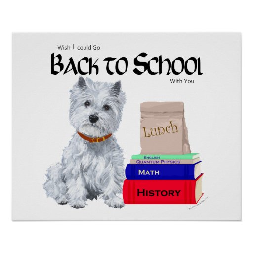 West Highland White Terrier Back to School Posters