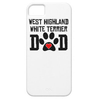 West Highland White Terrier Dad iPhone 5 Cover