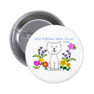 West Highland White Terrier Mom Button