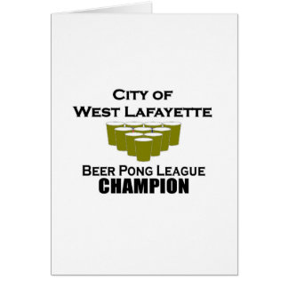 West Lafayette Beer Pong Champion Greeting Cards