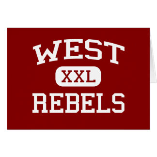 West - Rebels - High School - Knoxville Tennessee Greeting Card