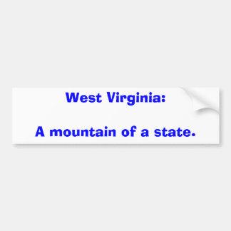 West Virginia:A mountain of a state. Bumper Sticker