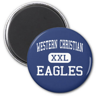 Western Christian - Eagles - High - Hull Iowa 6 Cm Round Magnet