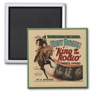 Western Hoot Gibson King Of The Rodeo Square Magnet