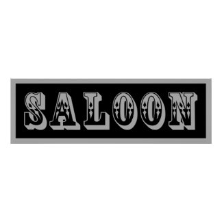 Western Saloon Sign Poster