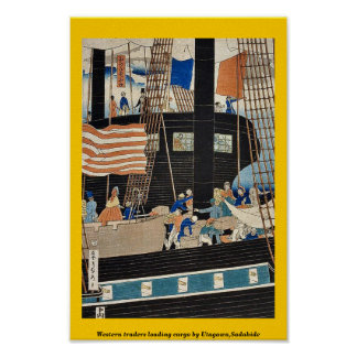 Western traders loading cargo by Utagawa,Sadahide Poster