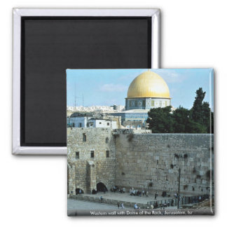 Western wall with Dome of the Rock, Jerusalem, Isr Fridge Magnet