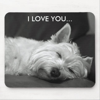 Westie Dog Mousepad - I LOVE YOU...