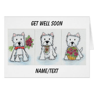Westie Get Well Soon card friend etc.