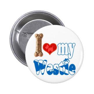 Westie I love my Westie Button