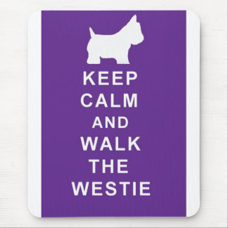 Westie Keep Calm Walk the Westie mousepad birthday