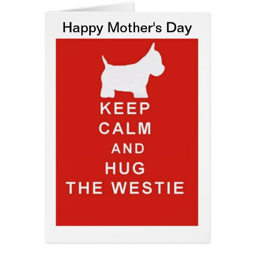 Westie Mother's Day Card Mum Mom wife Keep Calm Greeting Card