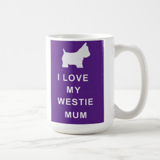 WESTIE MUM MUG MOTHERS DAY BIRTHDAY CHRISTMAS