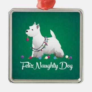 Westie or West Highland Terrier Feliz Naughty Dog Christmas Ornament
