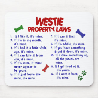 WESTIE Property Laws 2 Mouse Mat