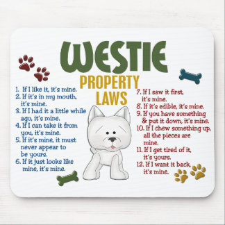 Westie Property Laws 4 Mouse Mat