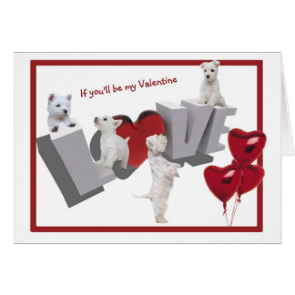 Westie Puppy Love Valentine's Day Greeting Card