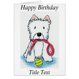 Westie walkies birthday card friend mum dad etc
