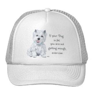 Westie Wisdom - Fat Dog? Hat