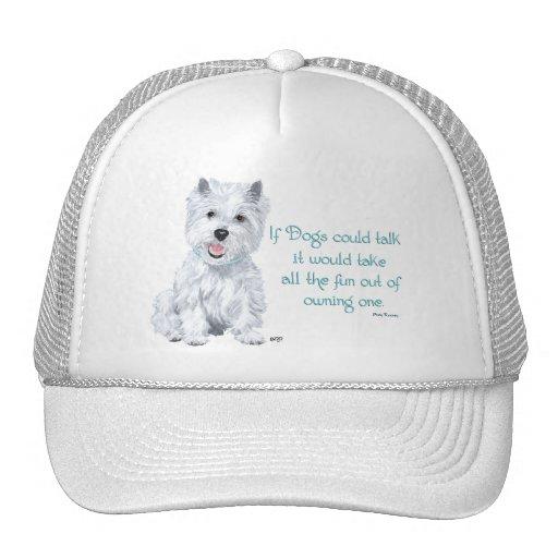 Westie Wisdom - If Dogs Could Talk Mesh Hats