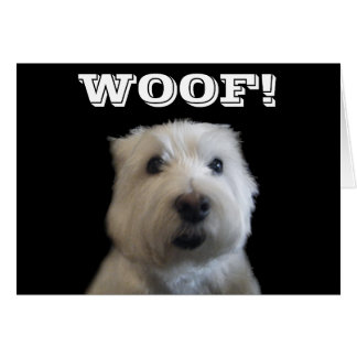 Westie Woof Photo Greeting Card
