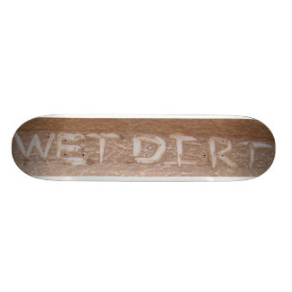 Wet Dirt 'Tailgate Talk' Skate Board Decks