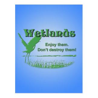Wetlands Enjoy Them Don t Destroy Them Postcard